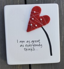 i am as great as everybody thinks...