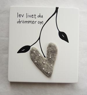 lev livet du drömmer om