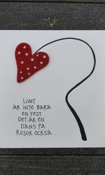 livet är inte bara en fest...det är en dans på rosor också